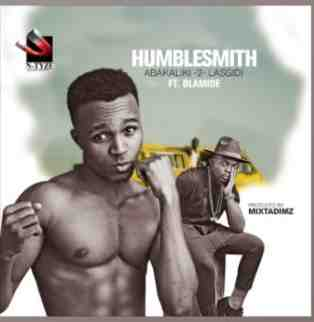 Humblesmith – Abakaliki 2 Lasgidi ft. Olamide (Lyrics)